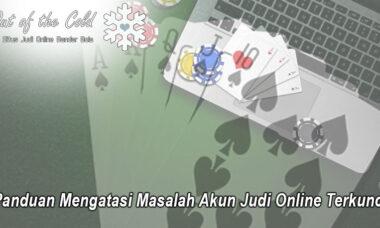 Judi Online Terkunci Panduan Mengatasi Masalah - Outofthecoldhalifax